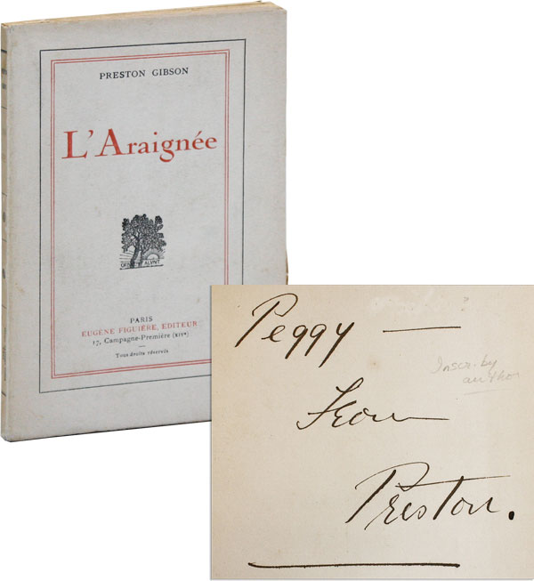 L'Araignée [Limited Edition, Inscribed and Signed]. Preston GIBSON.