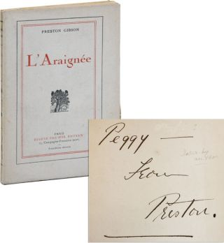L'Araignée [Limited Edition, Inscribed and Signed]. Preston GIBSON