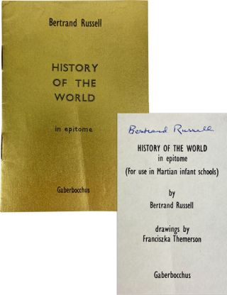 History of the World in Epitome (for use in Martian infant schools) [Signed by Russell]. Bertrand...